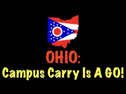 Campus Carry Is A GO In Ohio!!