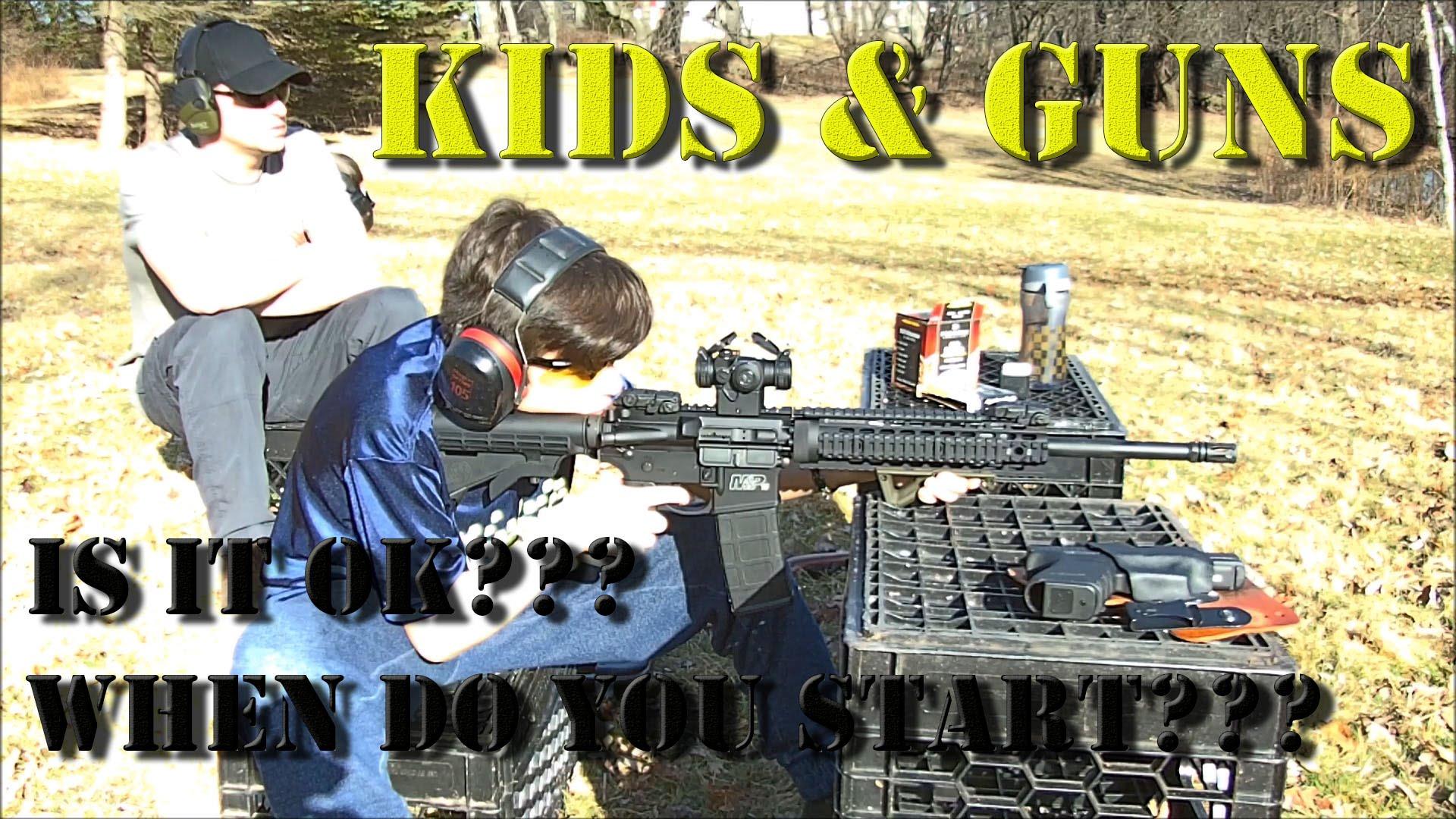 Kids & Guns - Is it OK?  When do you start?