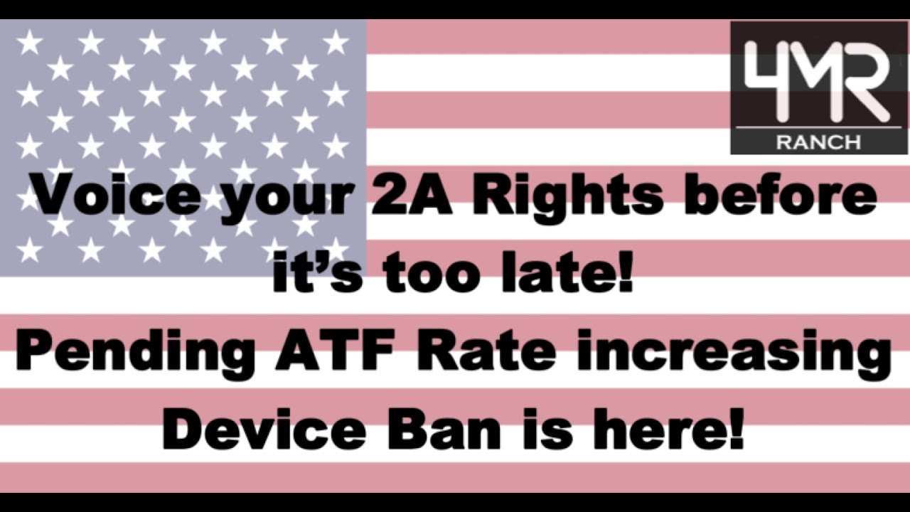 The ATF Wants to BAN ALL Rate Increasing Devices!