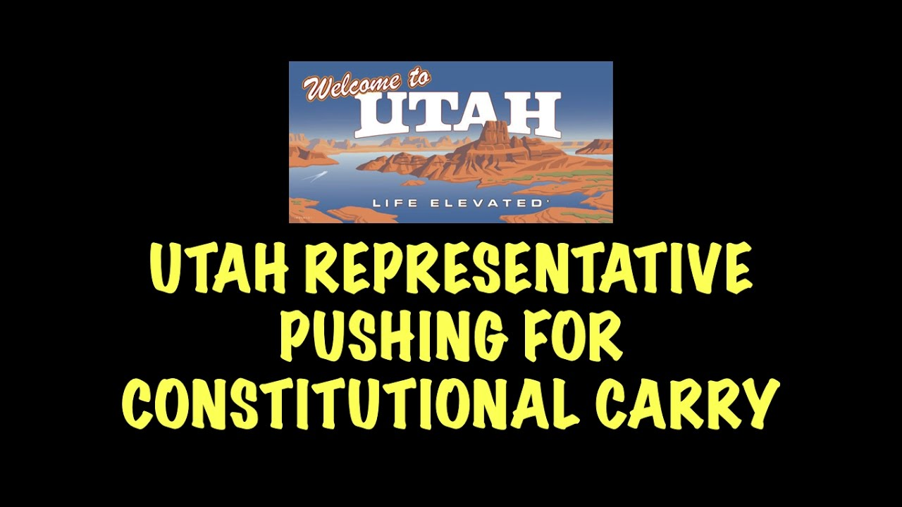 Utah Representative Pushing For Constitutional Carry