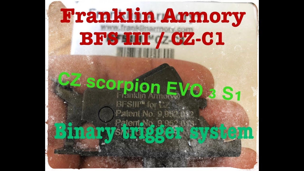 FRANKLIN ARMORY | BFSIII CZ scorpion binary trigger