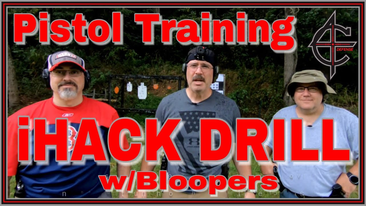 Pistol Training: iHACK DRILL