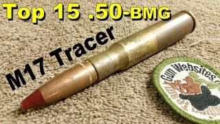 Top 15 (.50-bmg)  M17 Tracer