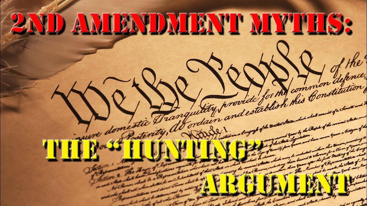 Second Amendment Myths: The Hunting Argument