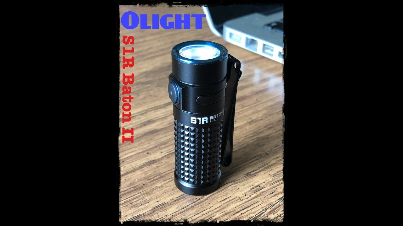 Olight S1R Baton II  | Sale September 28, 2018