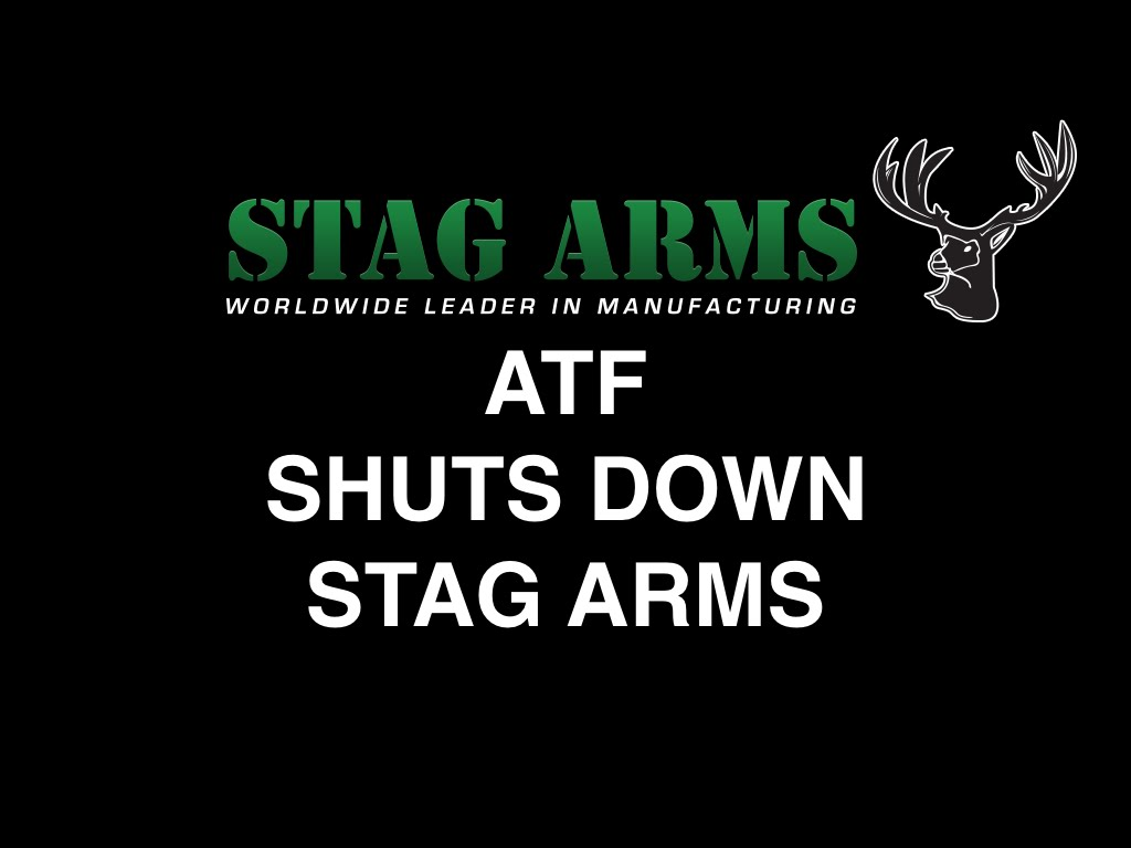ATF Shuts Down Stag Arms