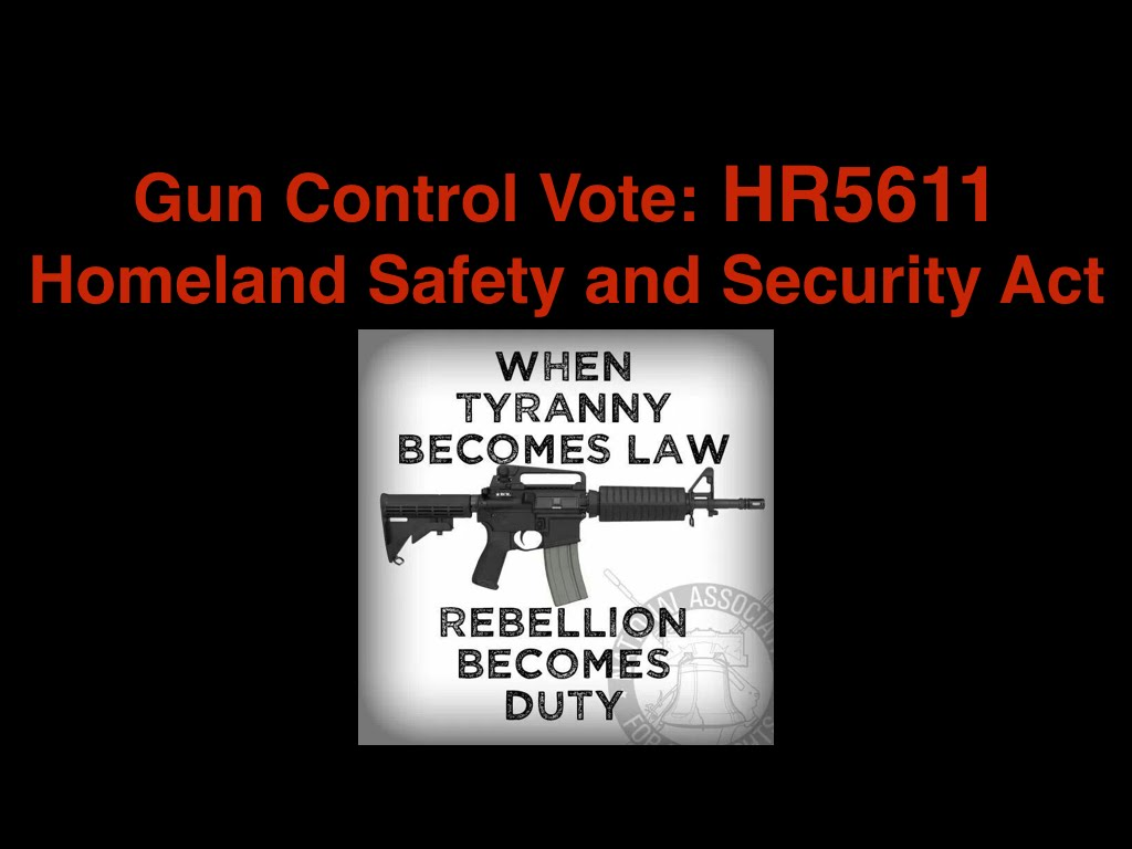 Gun Control Vote This Week HR5611 The Homeland Safety and Security Act