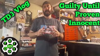 TD3 Vlog || Guilty Until Proven Innocent?