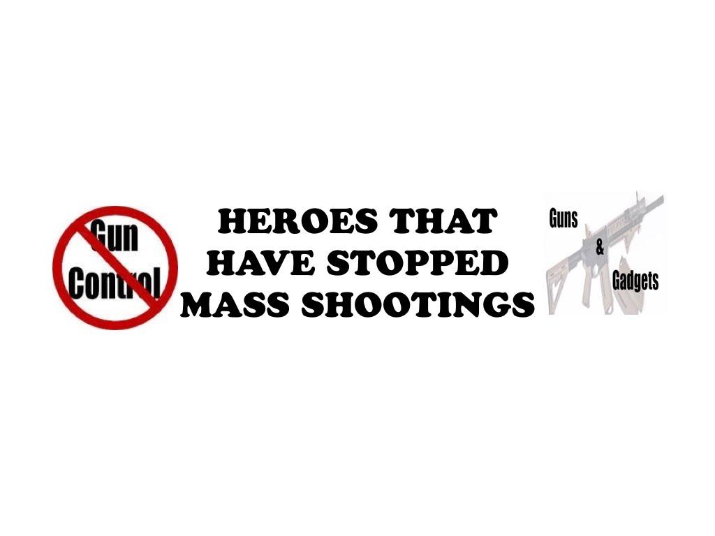 HEROES Stop Mass Shootings
