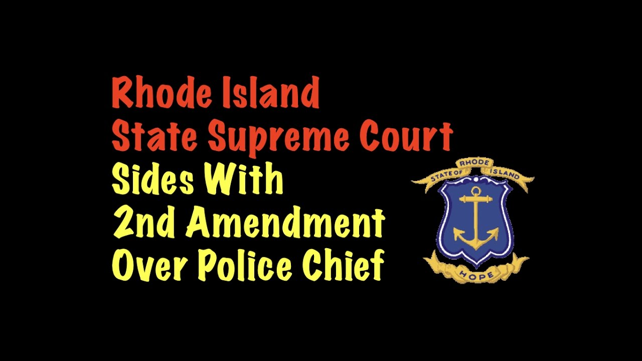 Rhode Island Supreme Court Sides With 2nd Amendment Over Police Chief