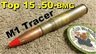 Top 15 (.50-bmg)  M1 Tracer