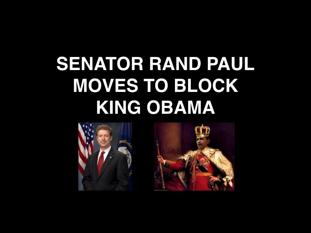 Senator Rand Paul Moves To Block King Obama