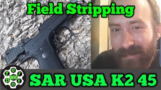 #fieldstrip #sarusa #k245 #guncare Field Stripping || SAR USA K2 45