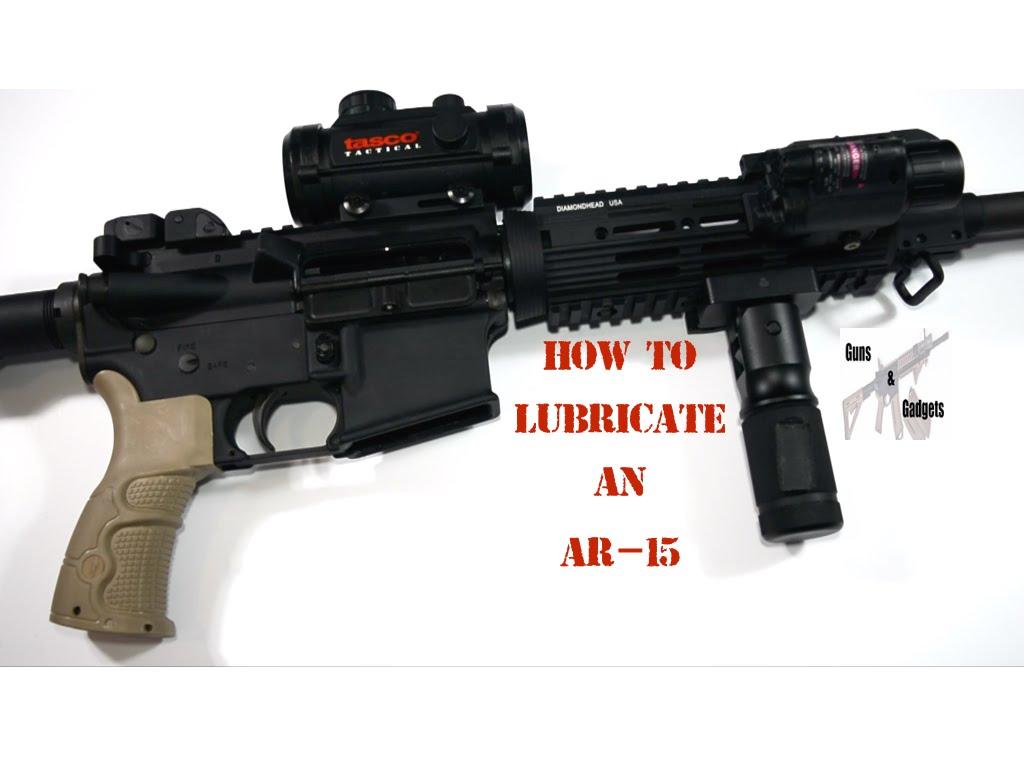 How To Lubricate An AR-15