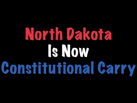 North Dakota Is Now Constitutional Carry
