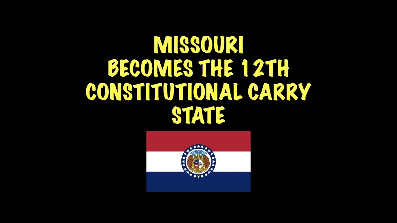 Missouri: 12th State To Get Constitutional Carry Law