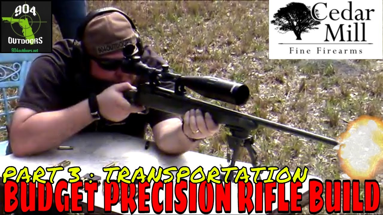 Savage Axis 308 - Transportation - Budget Precision Rifle Build Part 3