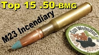Top 15 (.50-bmg)  M23 Incendiary
