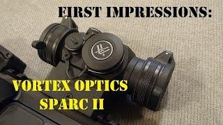 First Impressions: Vortex Optics SPARC II