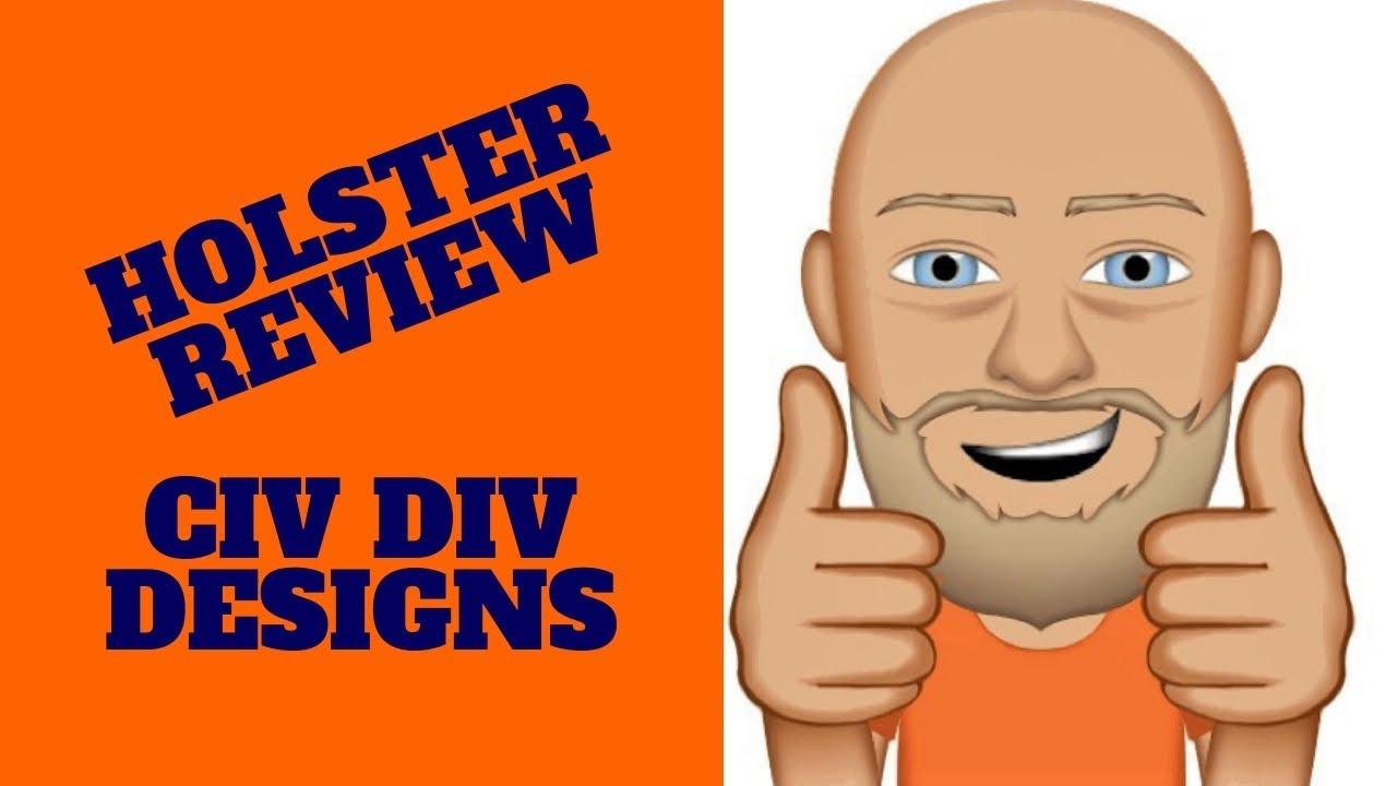 Civ Div Designs Holster Review