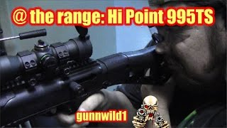 @ the range: Hi Point 995TS