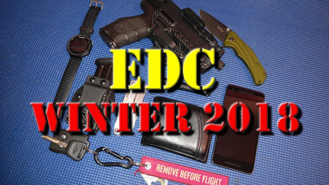 EDC - Winter 2018: My Everyday Carry