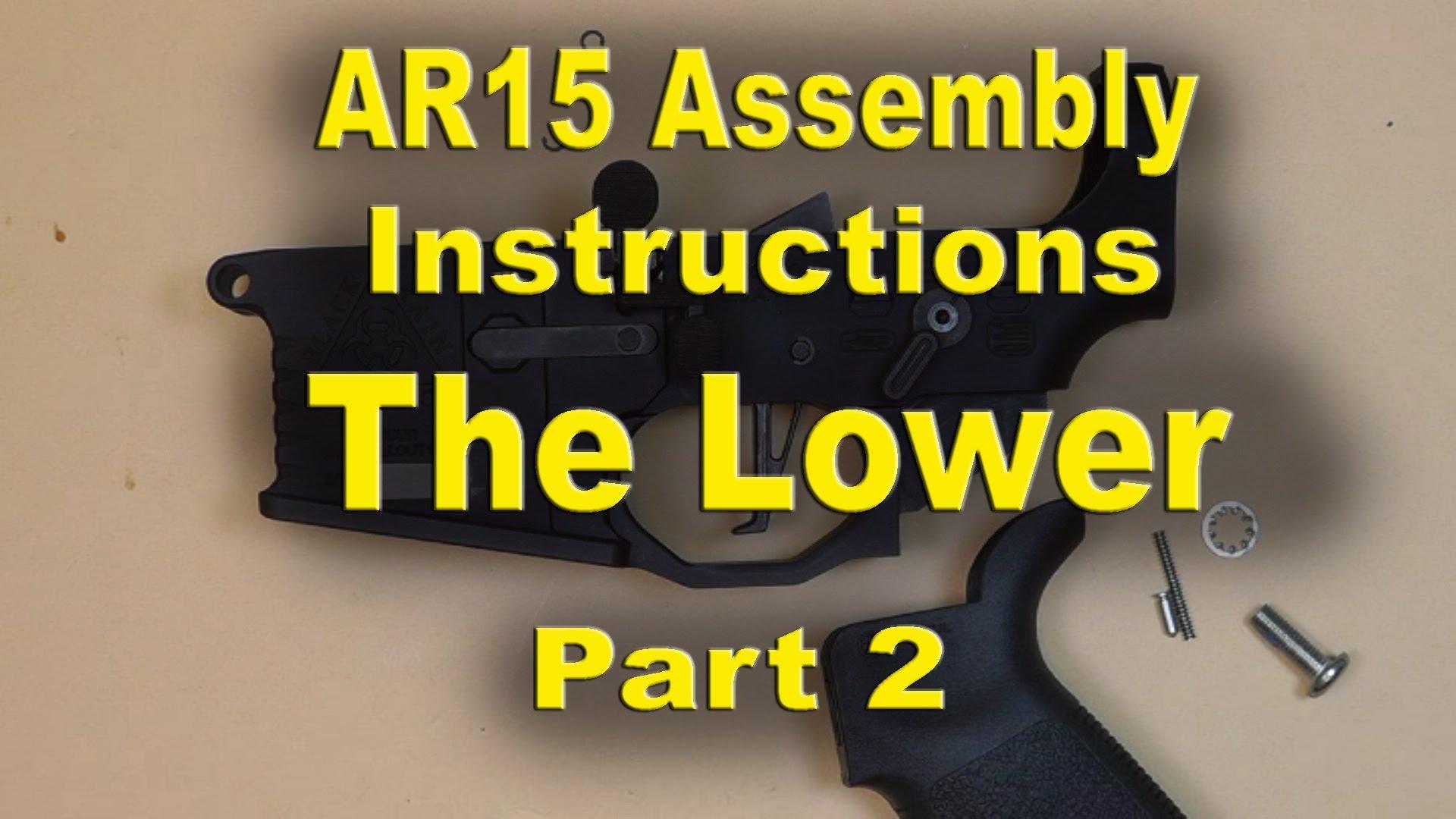 Black Rain Ordnance AR15 Assembly Instructions PART 2 (The Lower)