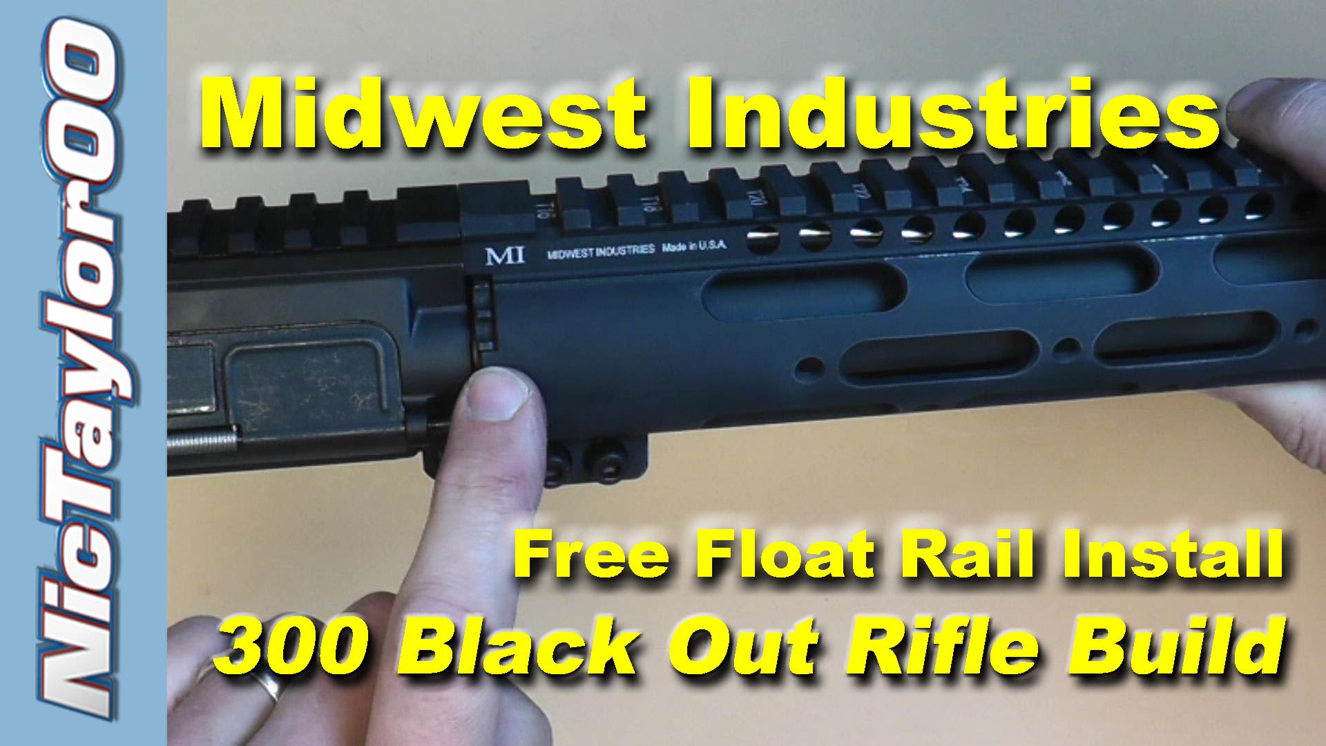 300 BO AR15 Midwest Industries Free Float Install Instructions
