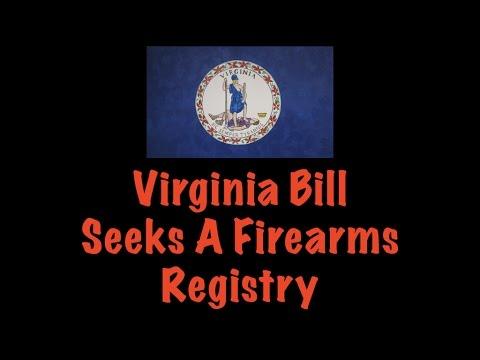 Virginia Bill Seeks A Firearms Registry