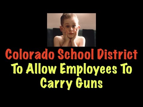 Colorado School District To Allow Employees To Carry Guns