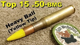 Top 15 (.50-bmg)  Heavy Ball (Yellow Tip)