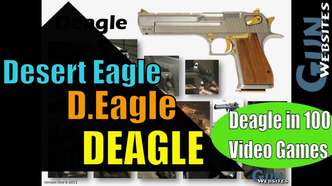 DEAGLE = D.Eagle = Desert Eagle