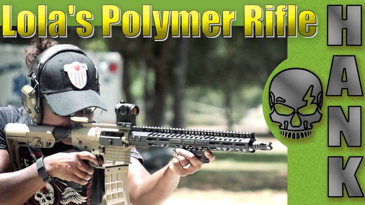 Lola's Lightweight Polymer Rifle Build