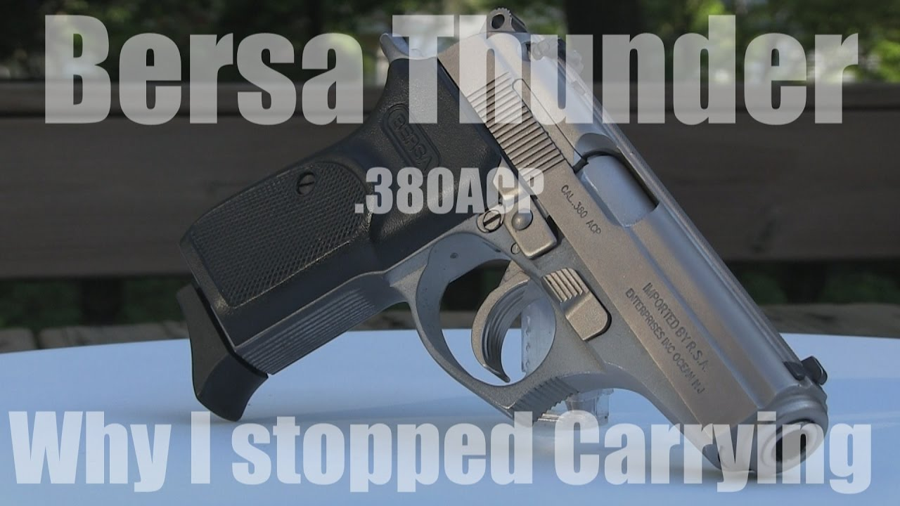 Why I stopped carrying the Bersa Thunder and what replaced it