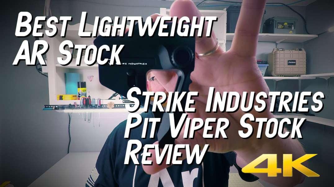 Best Lightweight AR Stock? - Strike Industries Pit Viper Stock
