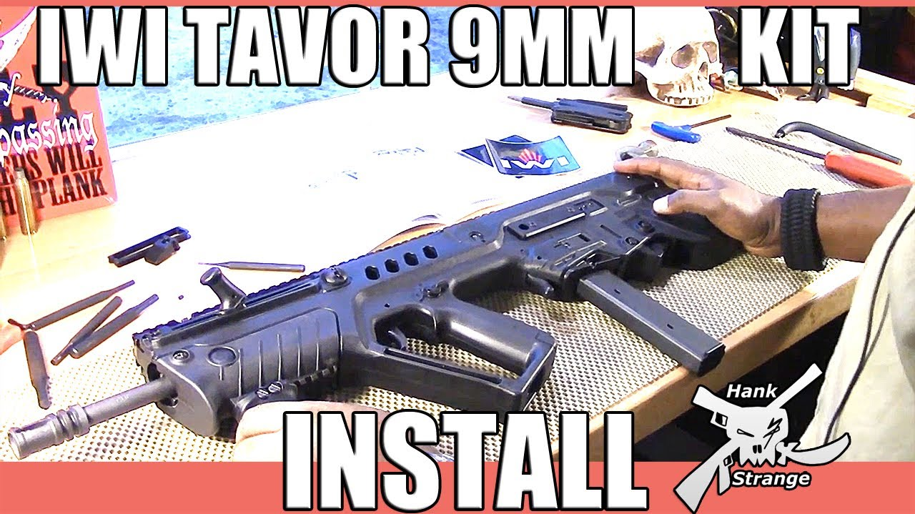 IWI Tavor Bullpup Rifle 9mm Conversion Kit How To Install by Hank Strange