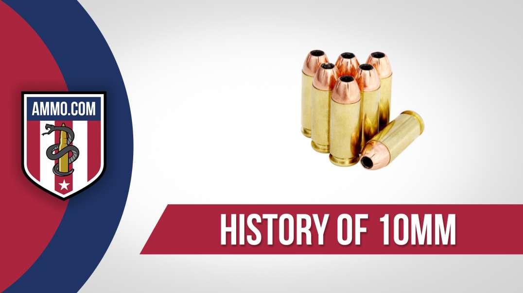 10mm Ammo - History