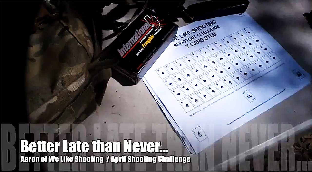 Better Late Than Never April Shootout Challenge