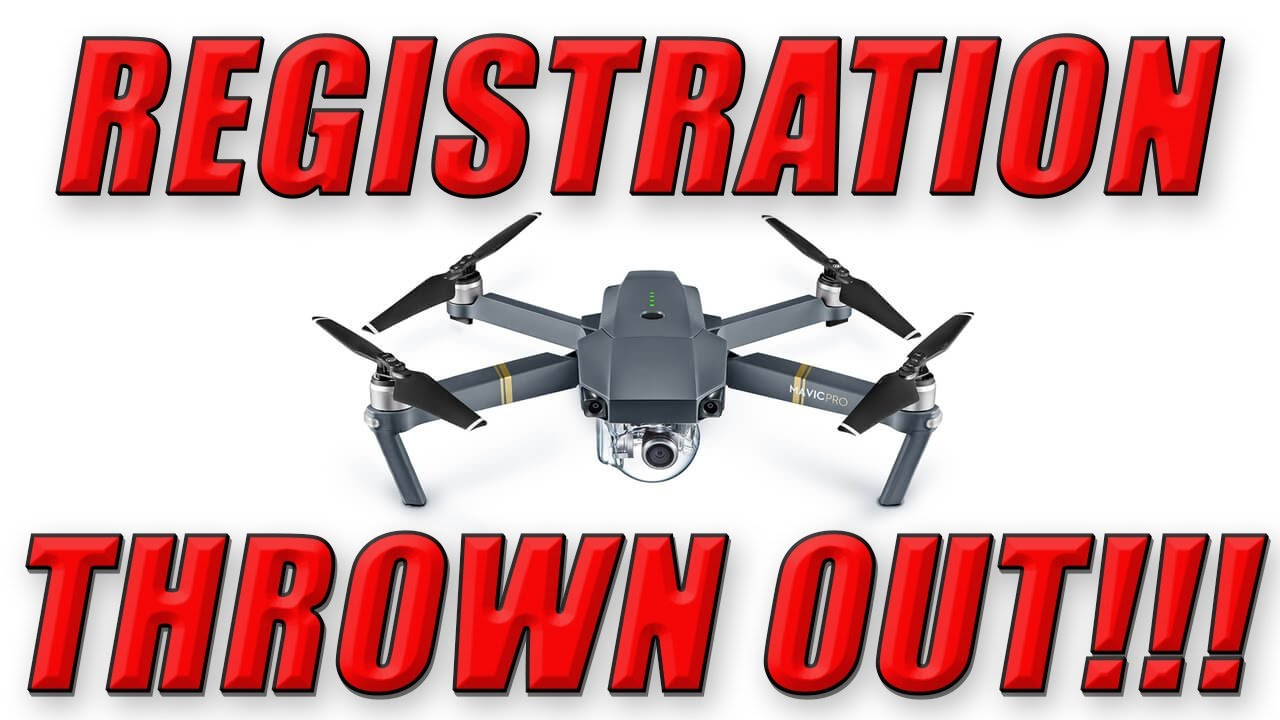 FAA Drone Registration Thrown Out!!!