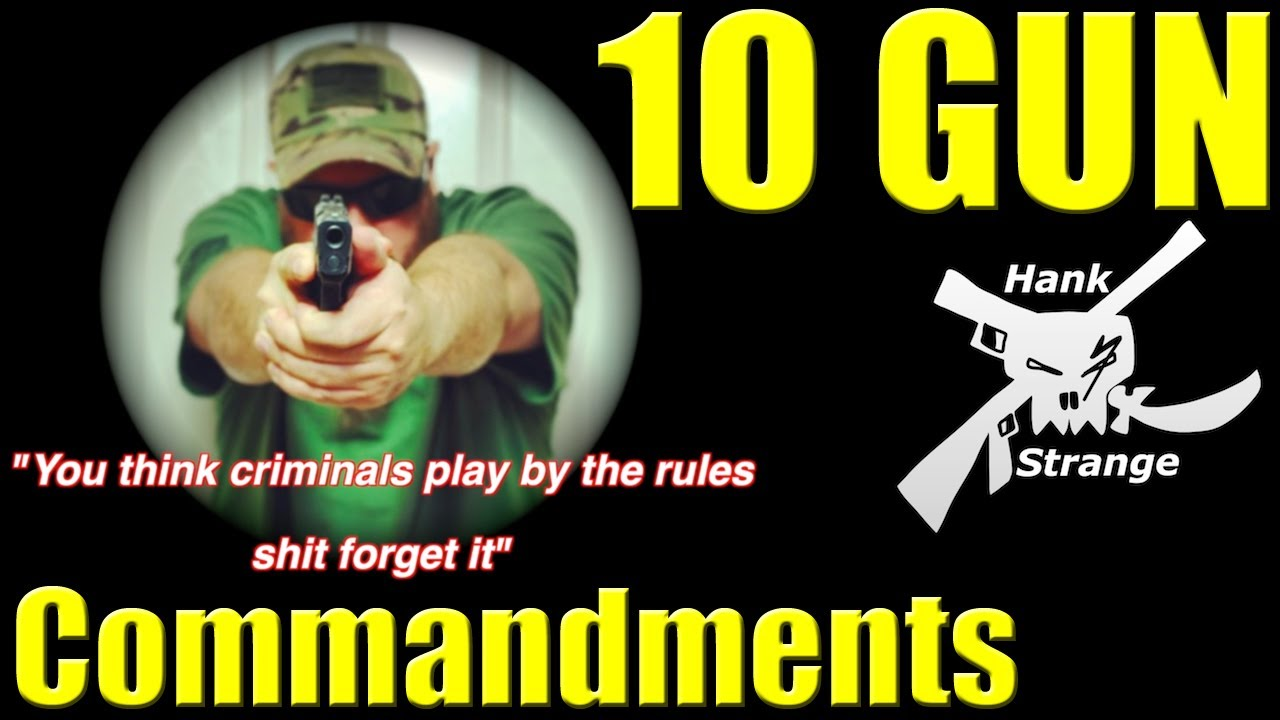 The 10 Gun Commandments 2nd amendment Rap Song by Hank Strange