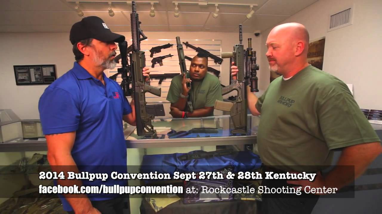 2014 Bullpup Convention in Kentucky with Sgt P Chad from Kel-Tec & Hank Strange US-CSOG to Attend