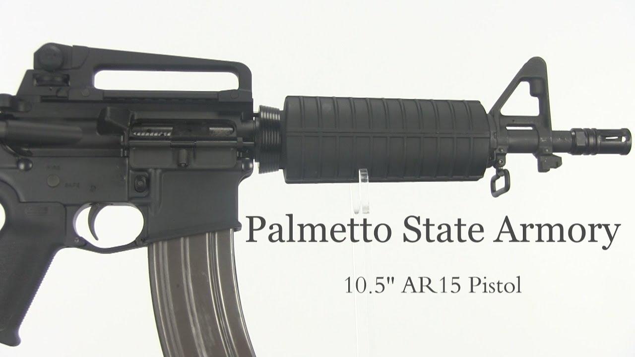 Palmetto State Armory - 10.5'' AR15 pistol