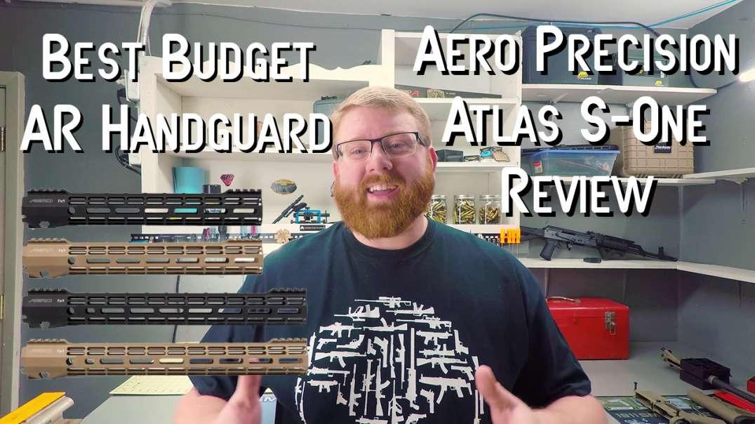 Best Budget AR Handguard - Aero Precision Atlas S-One Handguard Review