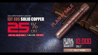 Limited Edition Olight COPPER i3T EOS Flashlight