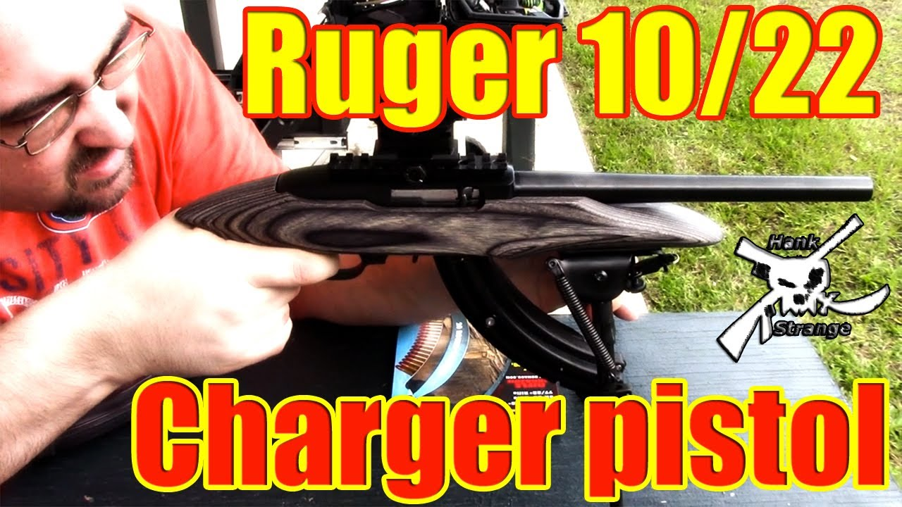 Shooting Ruger 10/22 Charger Pistol & HC3R Magazine