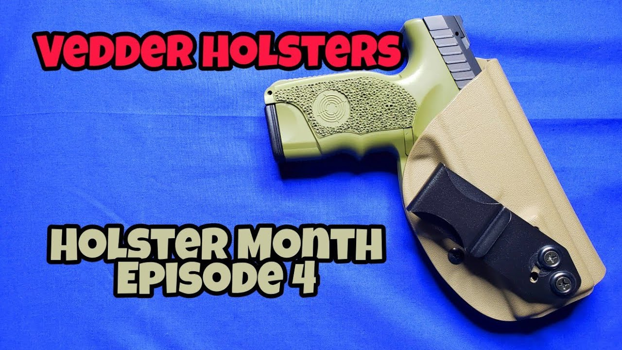 Vedder Holster: Maybe I was wrong!!