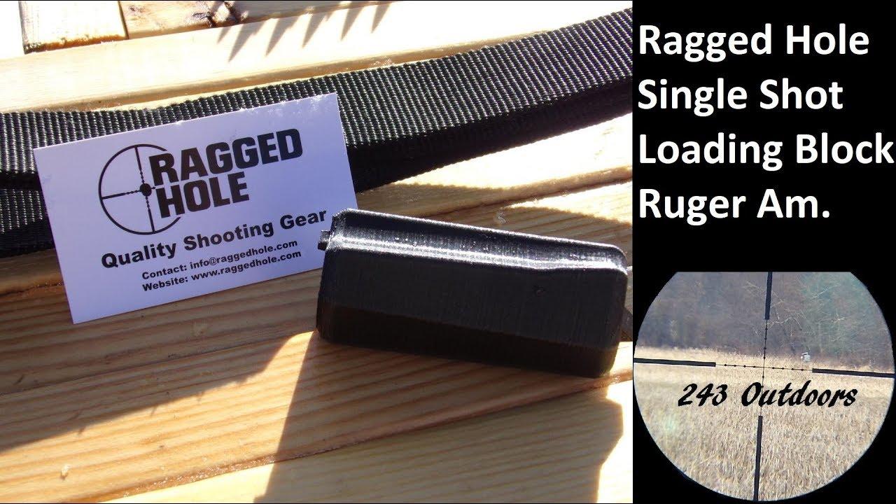 Ragged Hole Single Shot Loading Block Ruger American