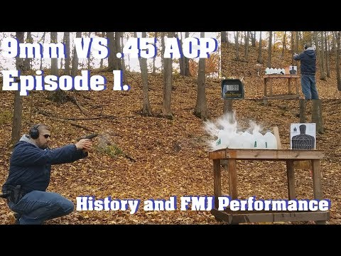 9mm VS .45 ACP Episode 1. History and FMJ Performance