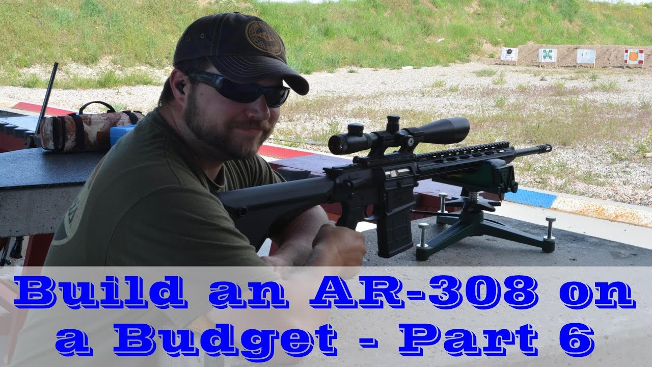 Building an AR-308 on a Budget - Part 6 (Completed Project and Full Budget Review)