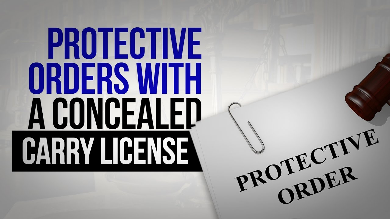 Protection Orders with A CCL - Florida